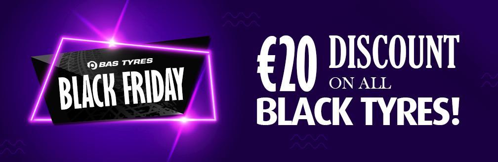 Black Friday Sale 20108 20 Discount Per Tyre Bas Tyres